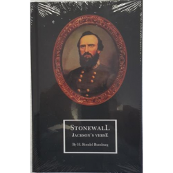 """""""Stonewall"""" Jackson's Verse investigates the reason for General Jackson's greatness and military genius"""