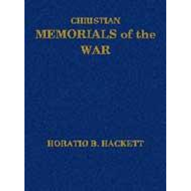 Christian Memorials of the War  is a tremendous historical account of the Christian character and faith of many of the officers, soldiers and sailors in the Union army.